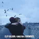 ELİF KALKAN - SHOWREEL